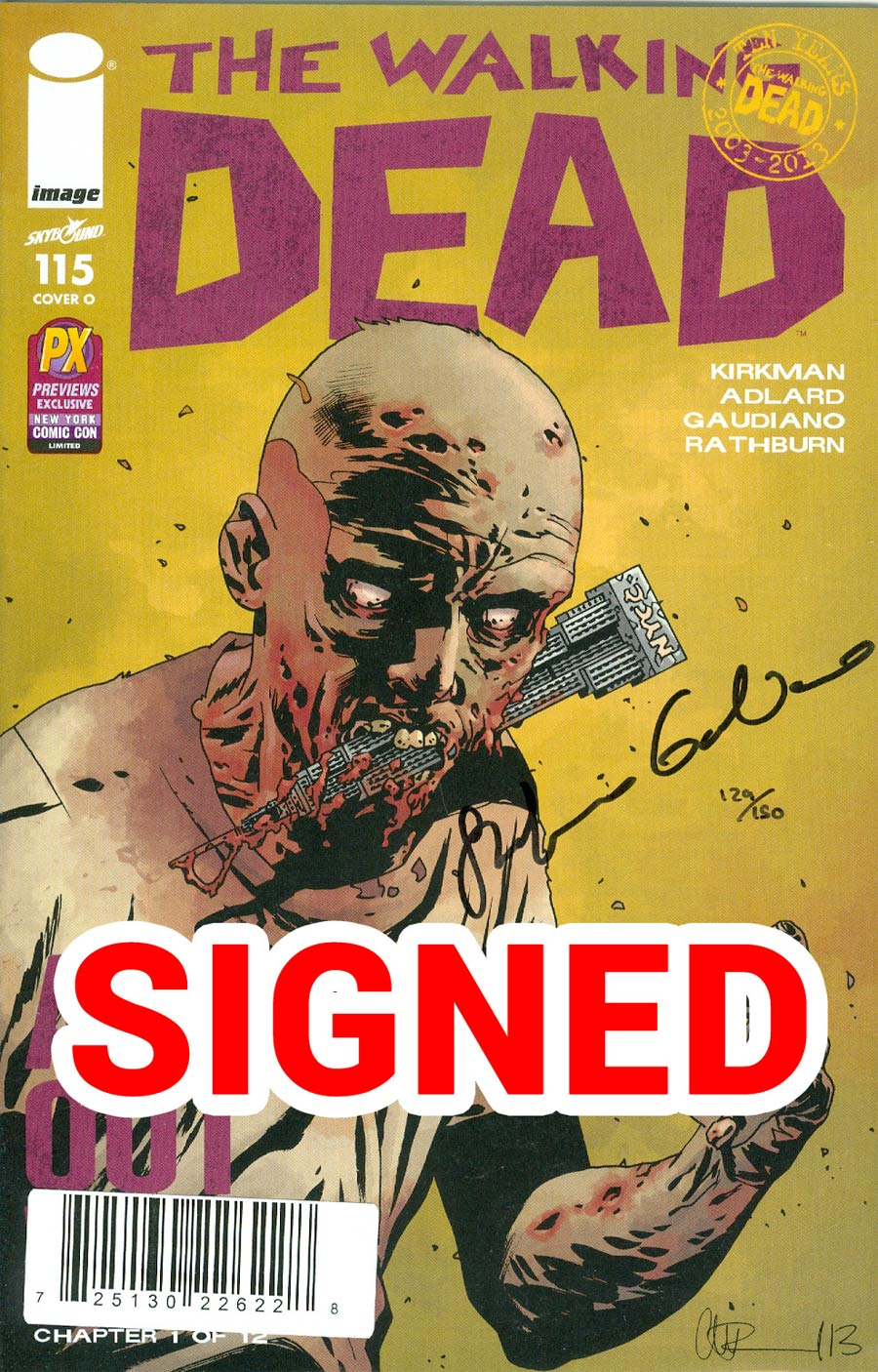 Walking Dead #115 Cover S DF NYCC Previews Exclusive Charlie Adlard Variant Cover Signed By Stefano Gaudiano