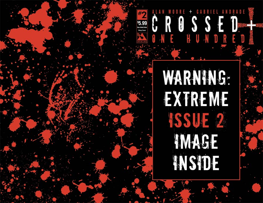 Crossed Plus 100 #2 Cover E New World Order Wraparound Cover With Polybag
