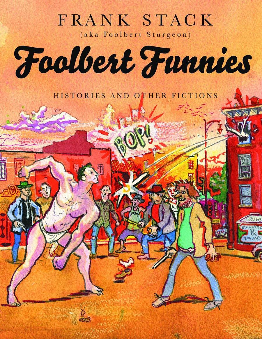 Foolbert Funnies Histories And Other Fictions TP