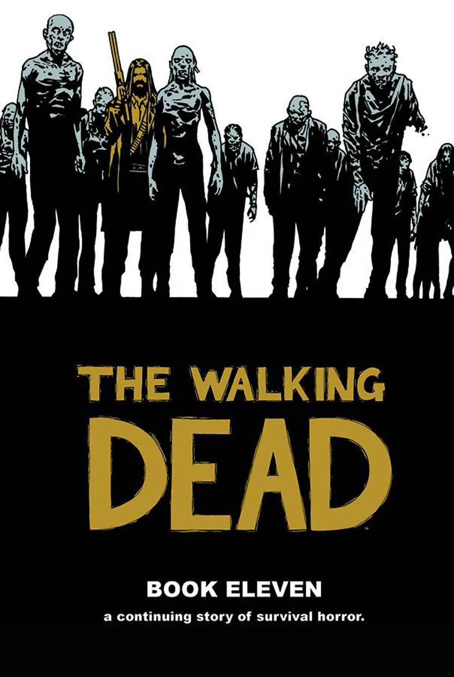 Walking Dead Book 11 HC