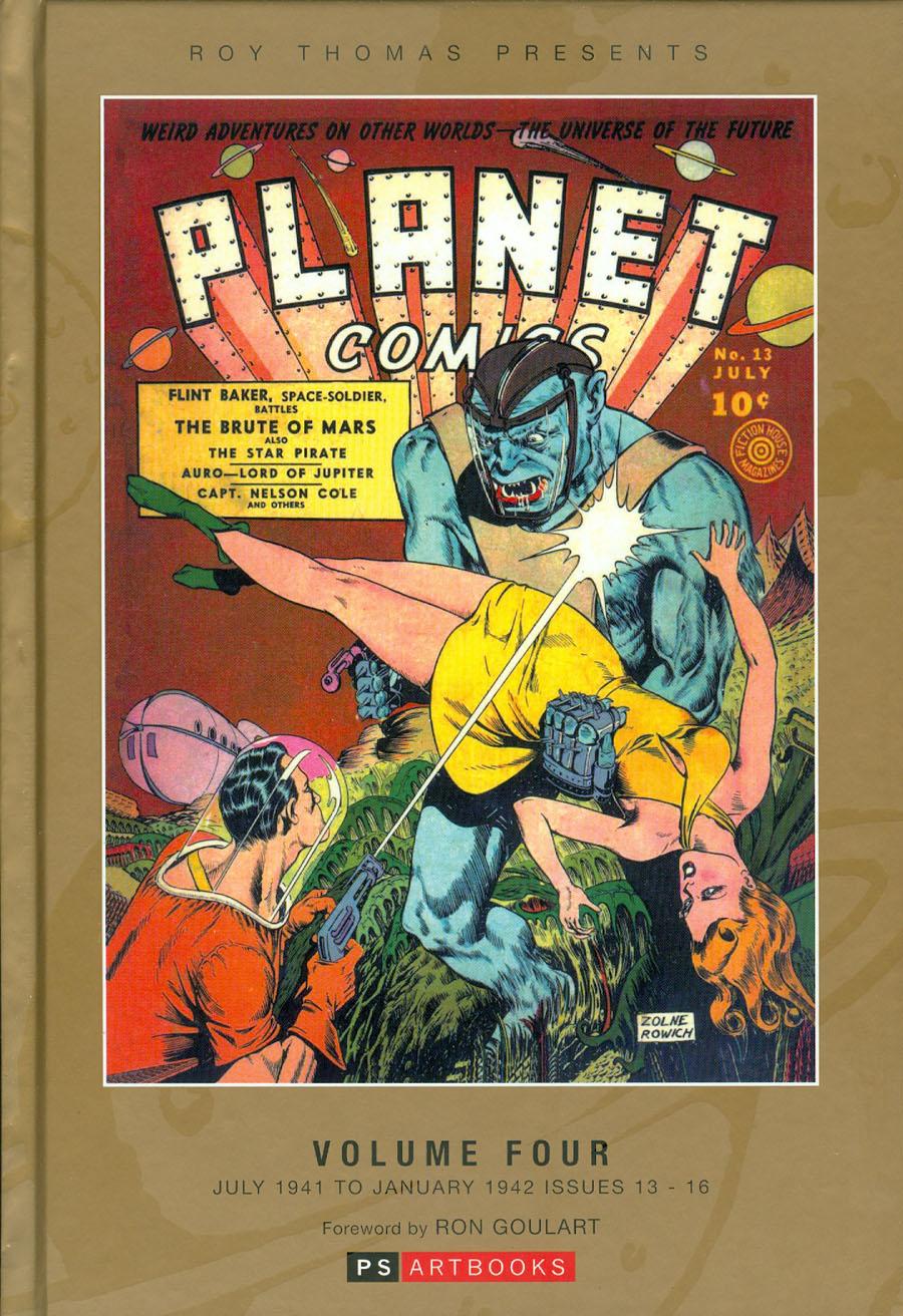 Roy Thomas Presents Planet Comics Vol 4 HC