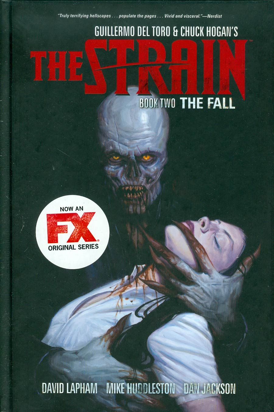 Guillermo Del Toro & Chuck Hogans Strain Vol 2 The Fall HC