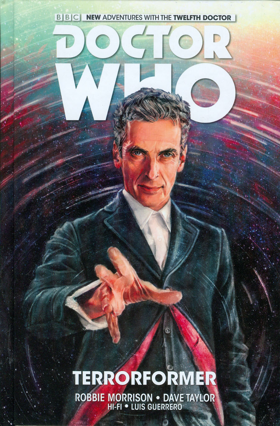 Doctor Who 12th Doctor Vol 1 Terrorformer HC