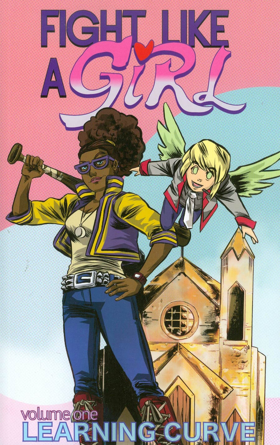 Fight Like A Girl Vol 1 Learning Curve TP