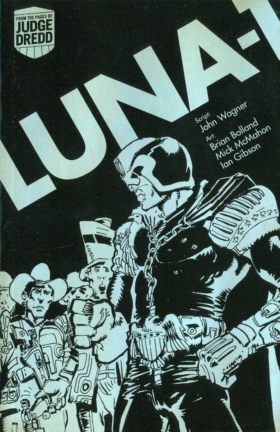 Judge Dredd Luna-1 Lawman Of The Moon TP Digest Edition