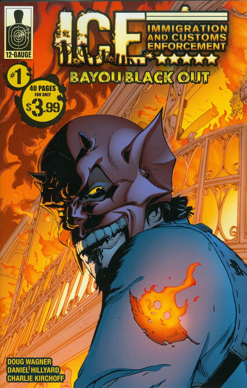I.C.E. Bayou Blackout #1