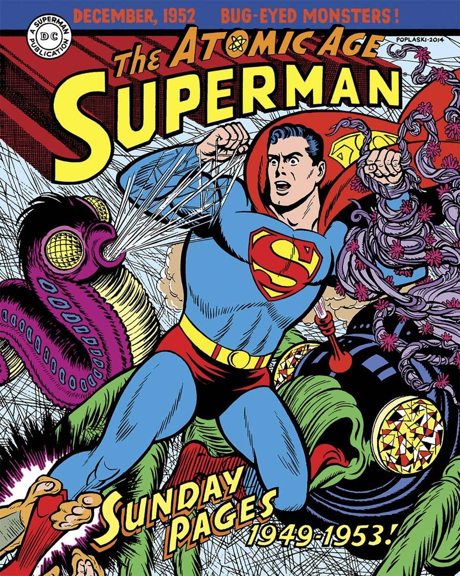 Superman Atomic Age Sundays Vol 1 1949-1953 HC