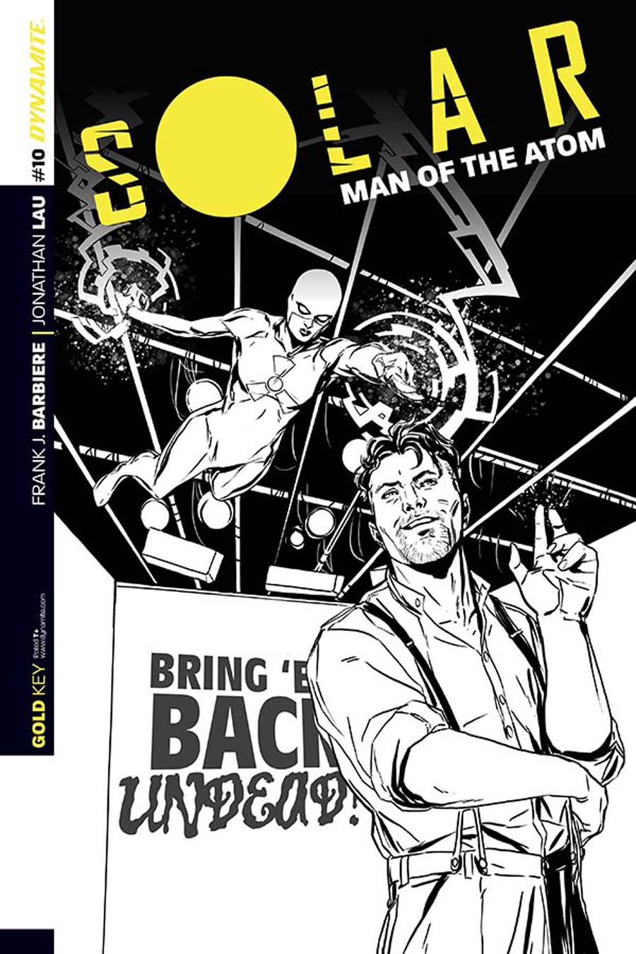 Solar Man Of The Atom Vol 2 #10 Cover C Incentive Marc Laming Black & White Cover