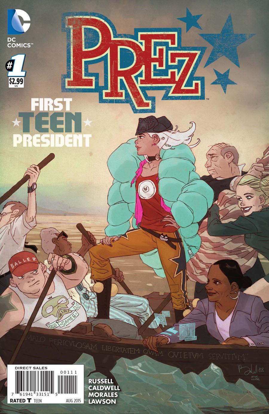 Prez Vol 2 #1 Cover A Regular Ben Caldwell Cover