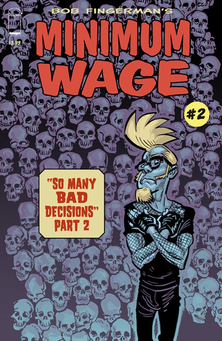 Minimum Wage So Many Bad Decisions #2
