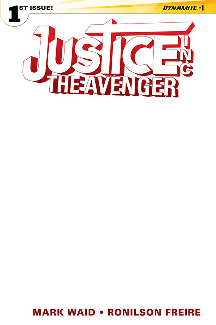 Justice Inc The Avenger #1 Cover E Variant Blank Authentix Cover
