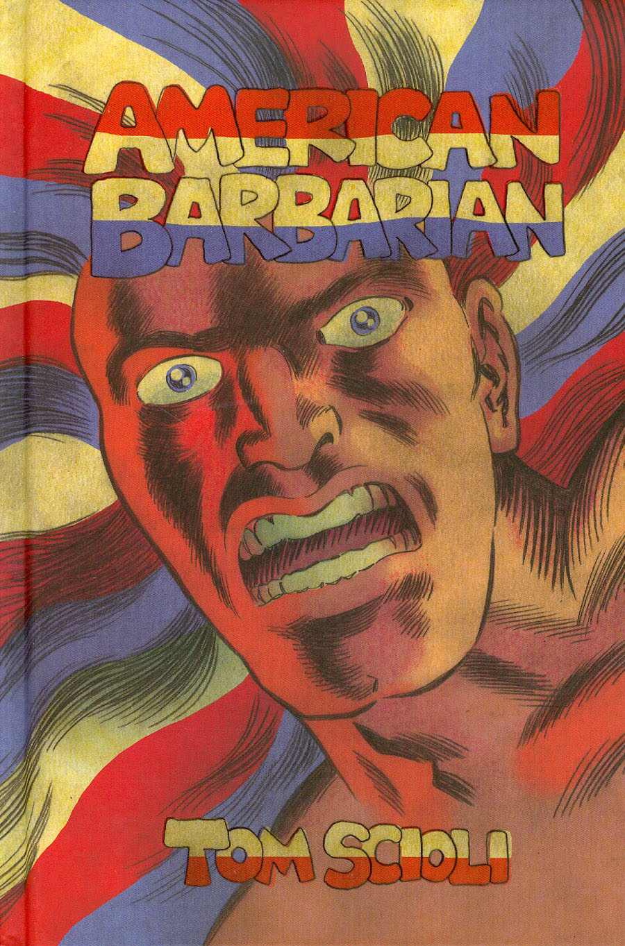 American Barbarian Complete Series HC