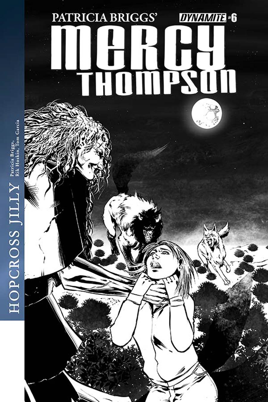Patricia Briggs Mercy Thompson #6 Cover B Incentive Tom Garcia Black & White Cover