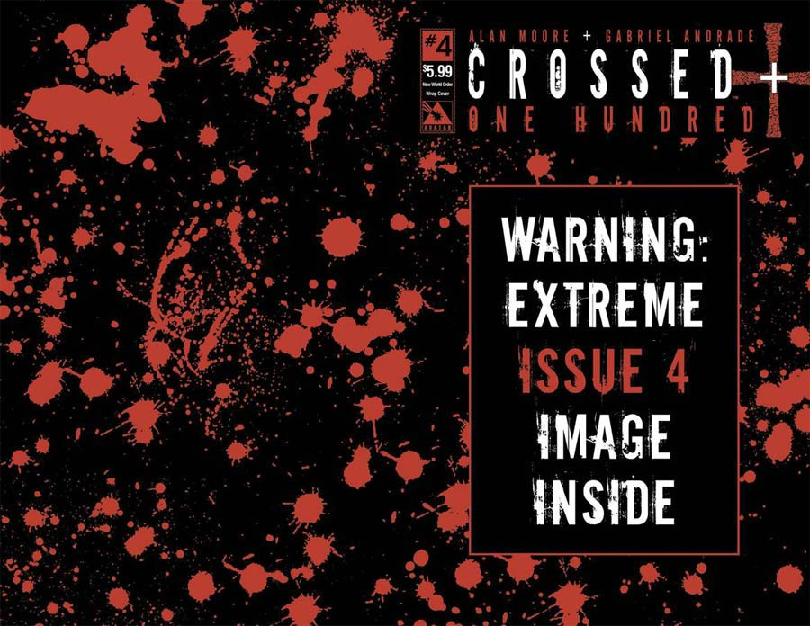 Crossed Plus 100 #4 Cover F New World Order Wraparound Cover Without Polybag