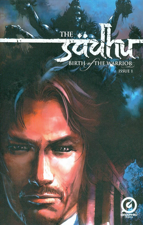 Sadhu Birth Of The Warrior #1