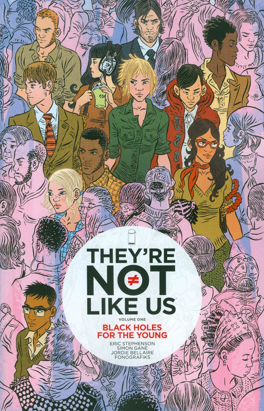 Theyre Not Like Us Vol 1 Black Holes For The Young TP