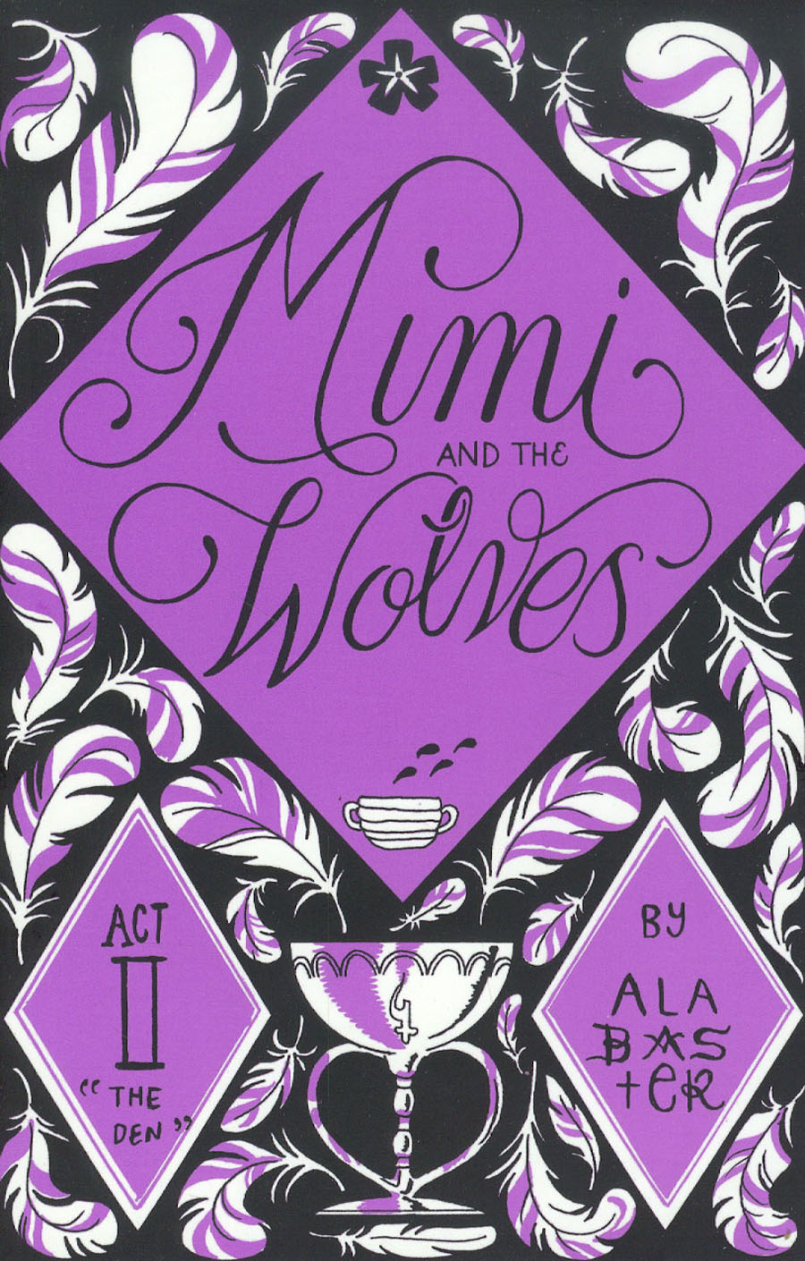Mimi And The Wolves Act II The Den GN