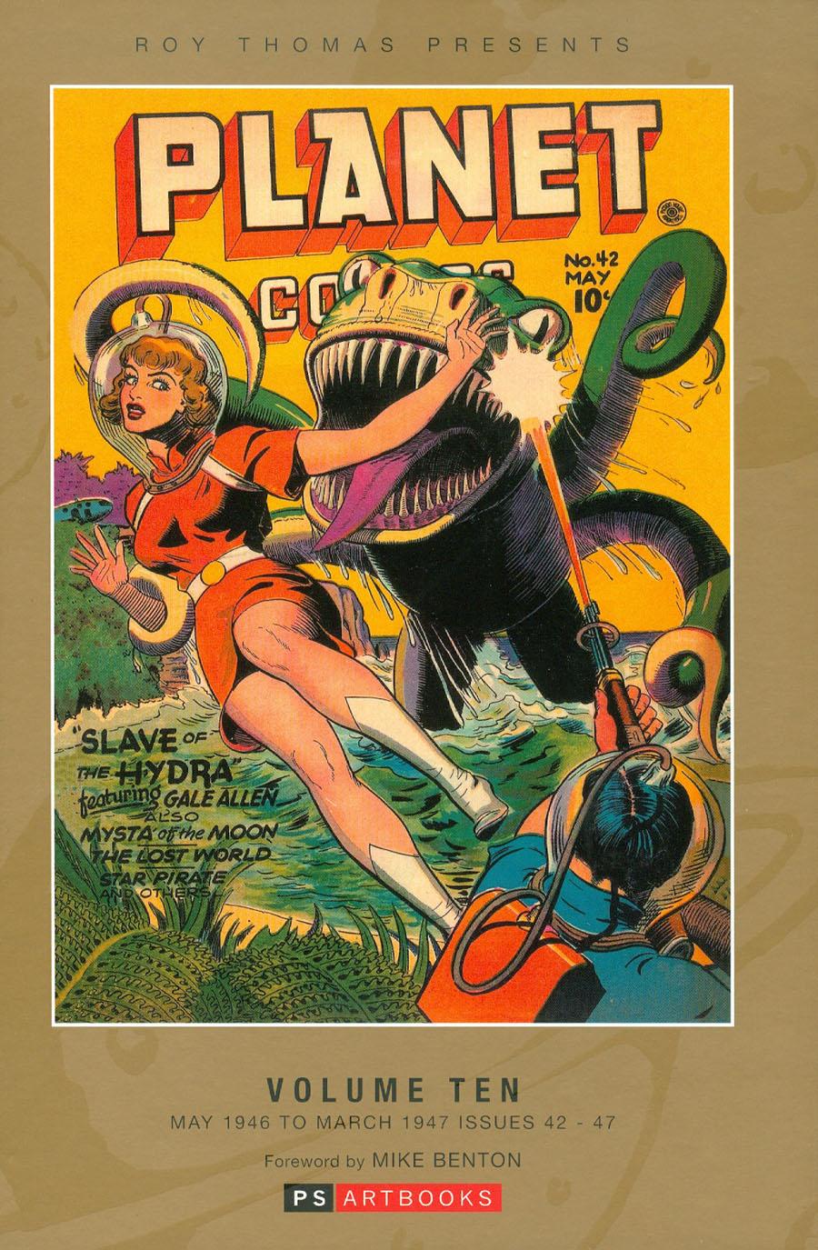 Roy Thomas Presents Planet Comics Vol 10 HC