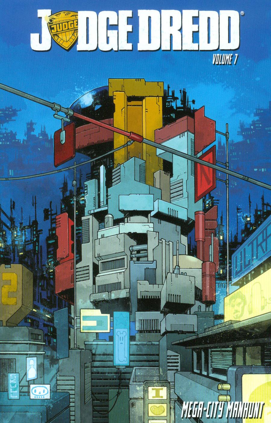 Judge Dredd Vol 7 Mega-City Manhunt TP