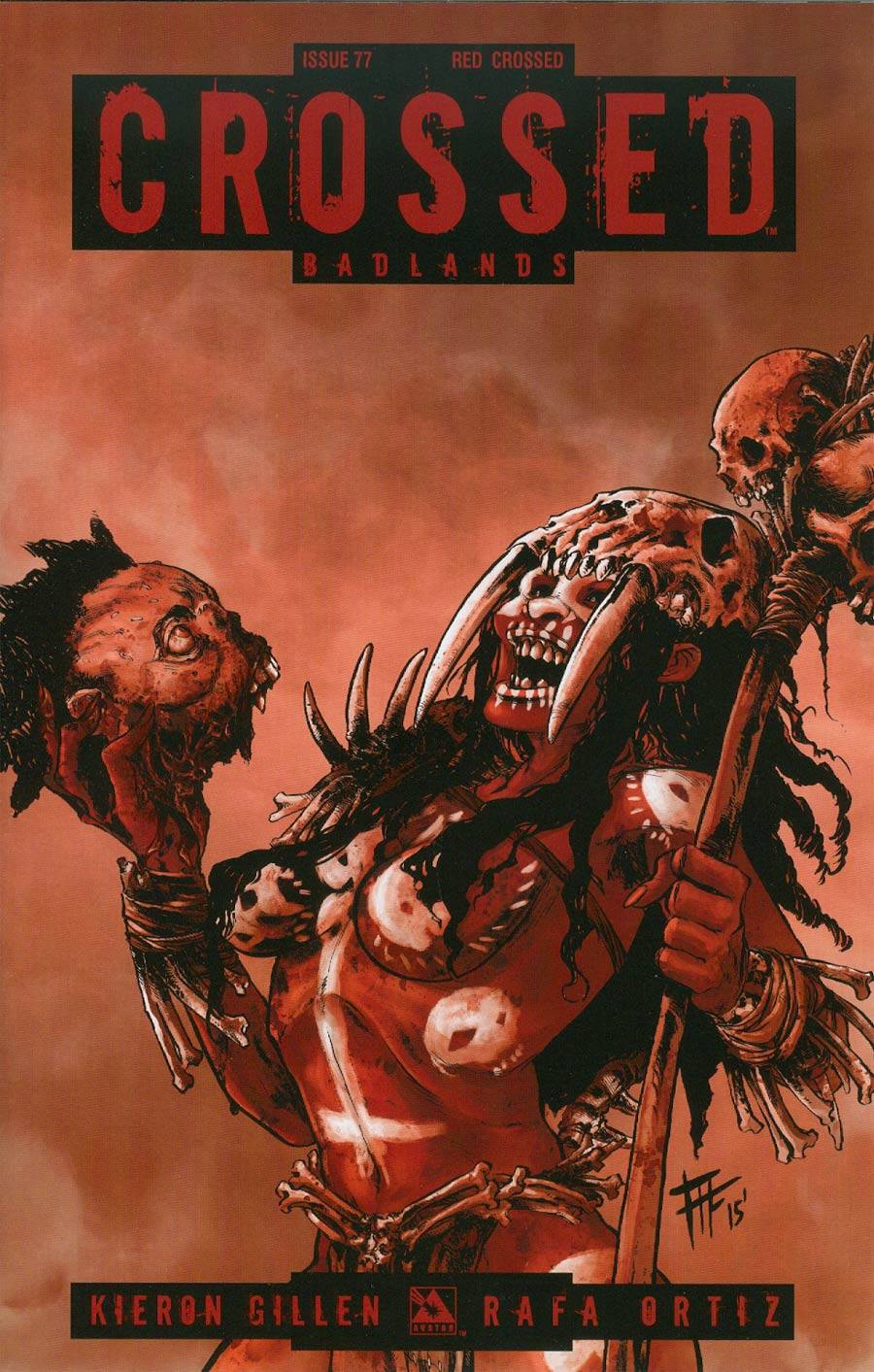 Crossed Badlands #77 Cover F Incentive Red Crossed Edition