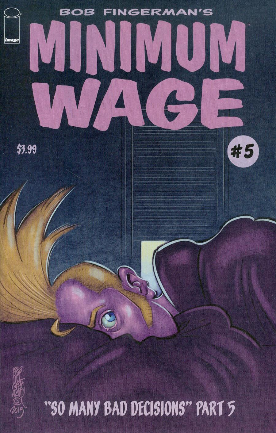 Minimum Wage So Many Bad Decisions #5
