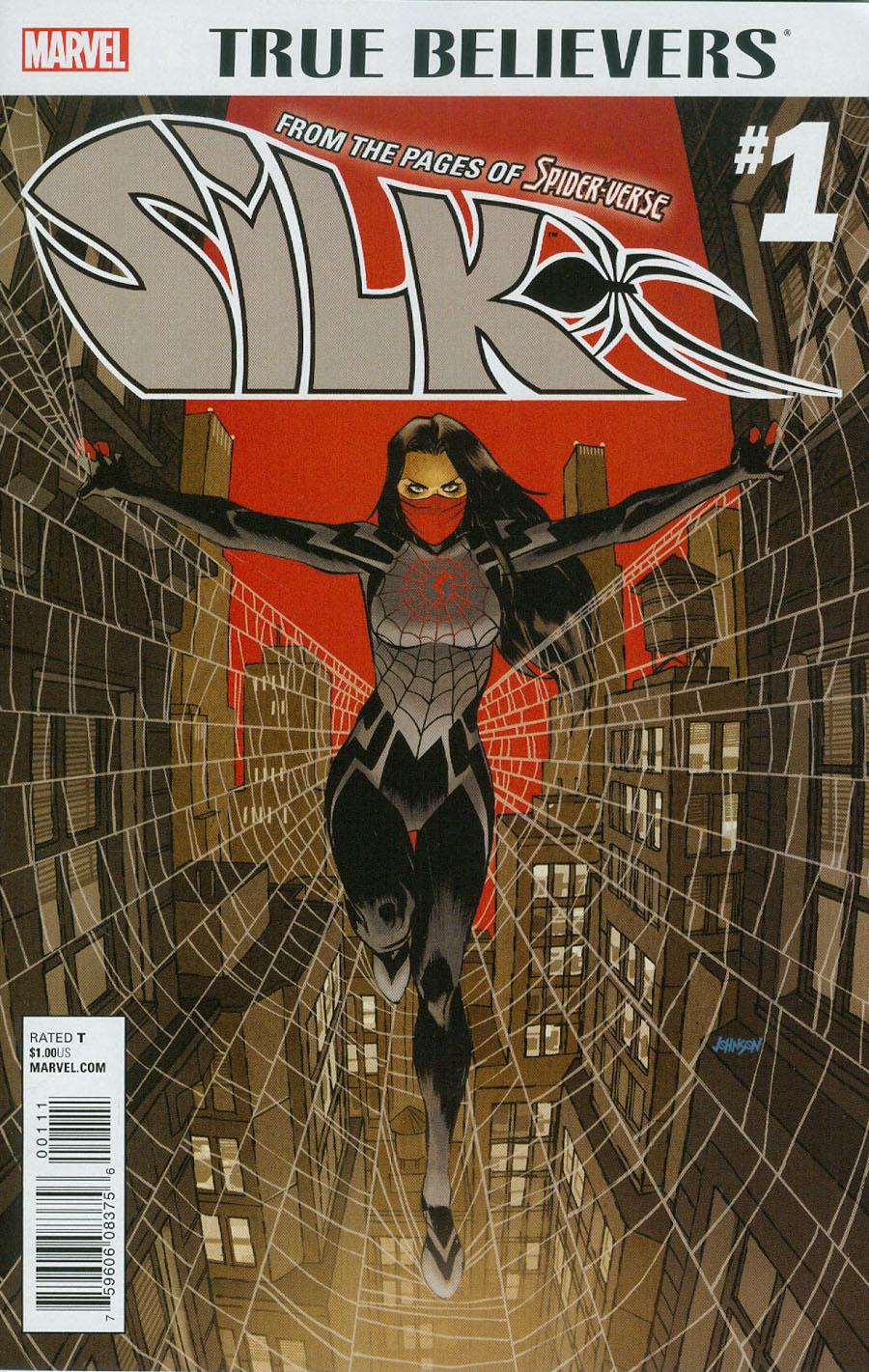 True Believers Silk #1