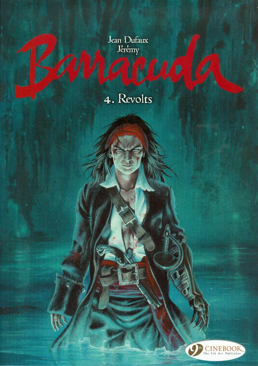 Barracuda Vol 4 Revolts GN