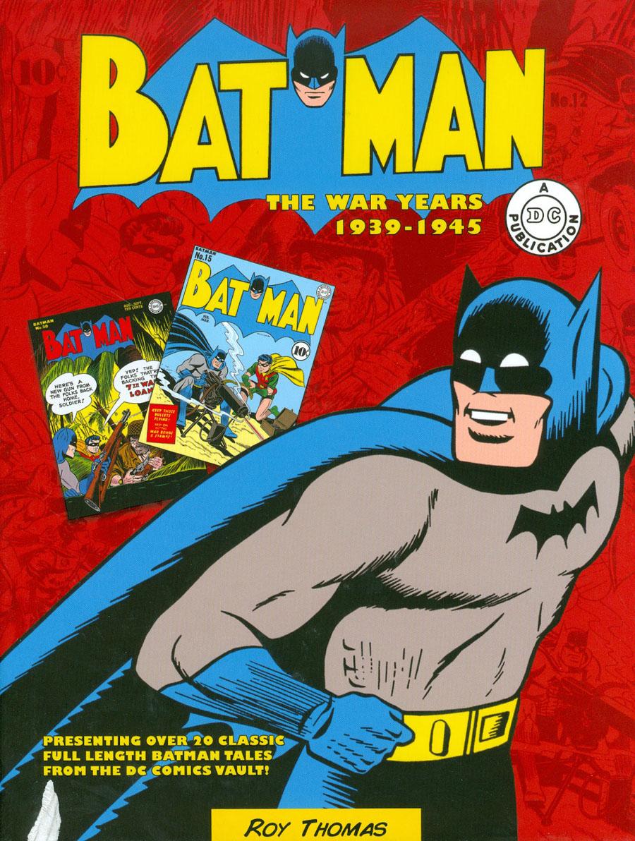 Batman War Years 1939-1945 HC