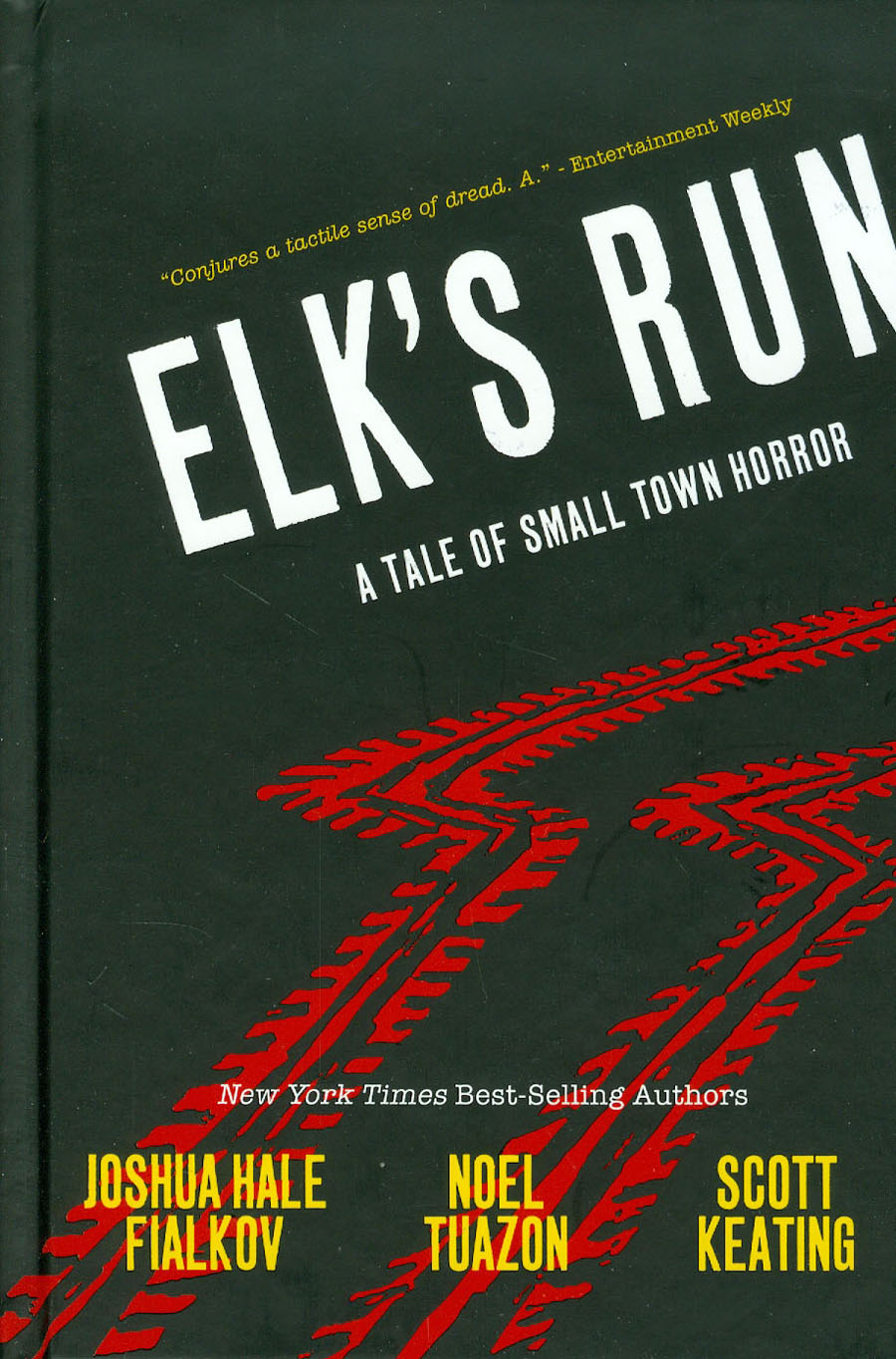 Elks Run A Tale Of Small Town Horror 10th Anniversary Edition HC