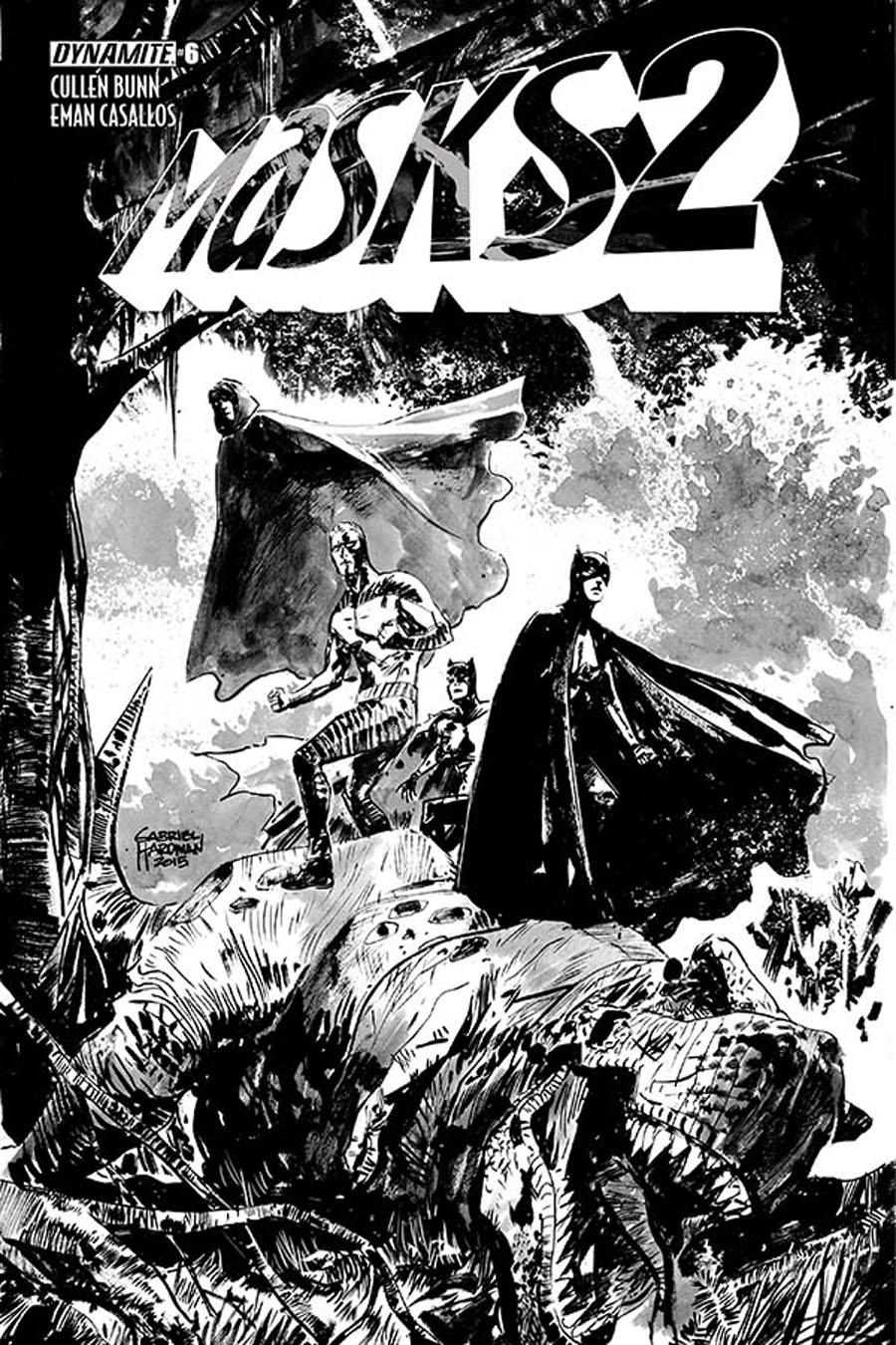 Masks 2 #6 Cover G Incentive Gabriel Hardman Black & White Cover