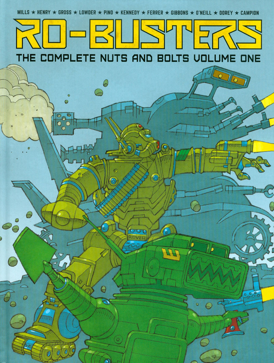 Ro-Busters Complete Nuts And Bolts Vol 1 HC