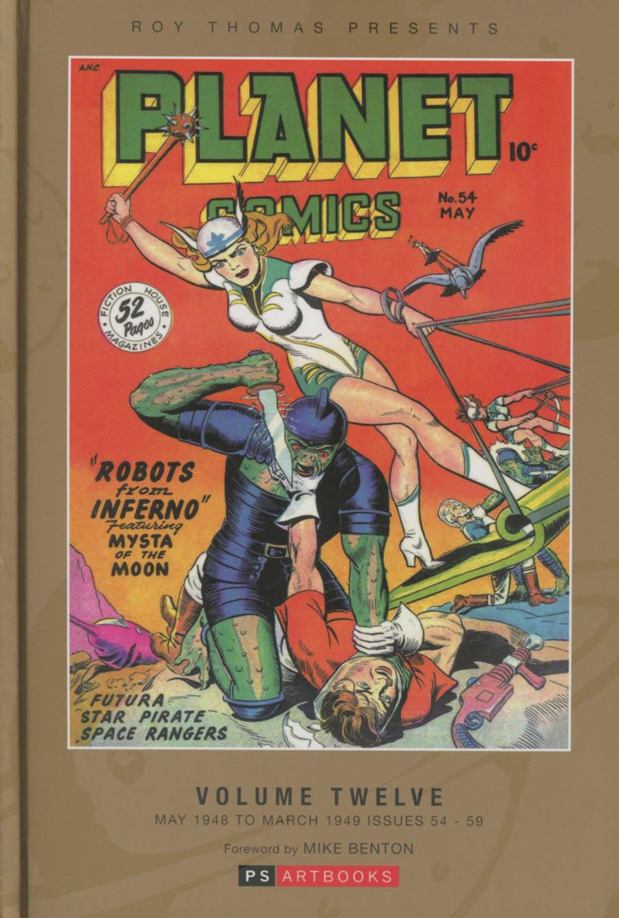 Roy Thomas Presents Planet Comics Vol 12 HC