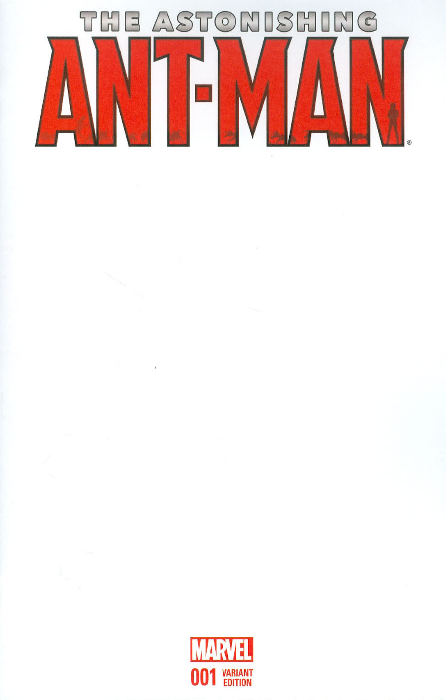 Astonishing Ant-Man #1 Cover D Variant Blank Cover