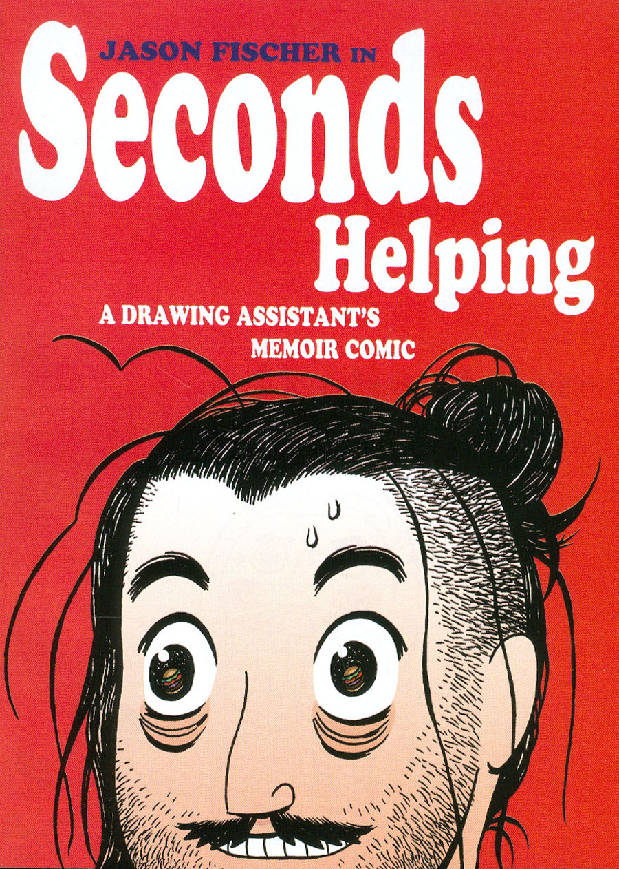 Seconds Helping A Drawing Assistants Memoir One Shot