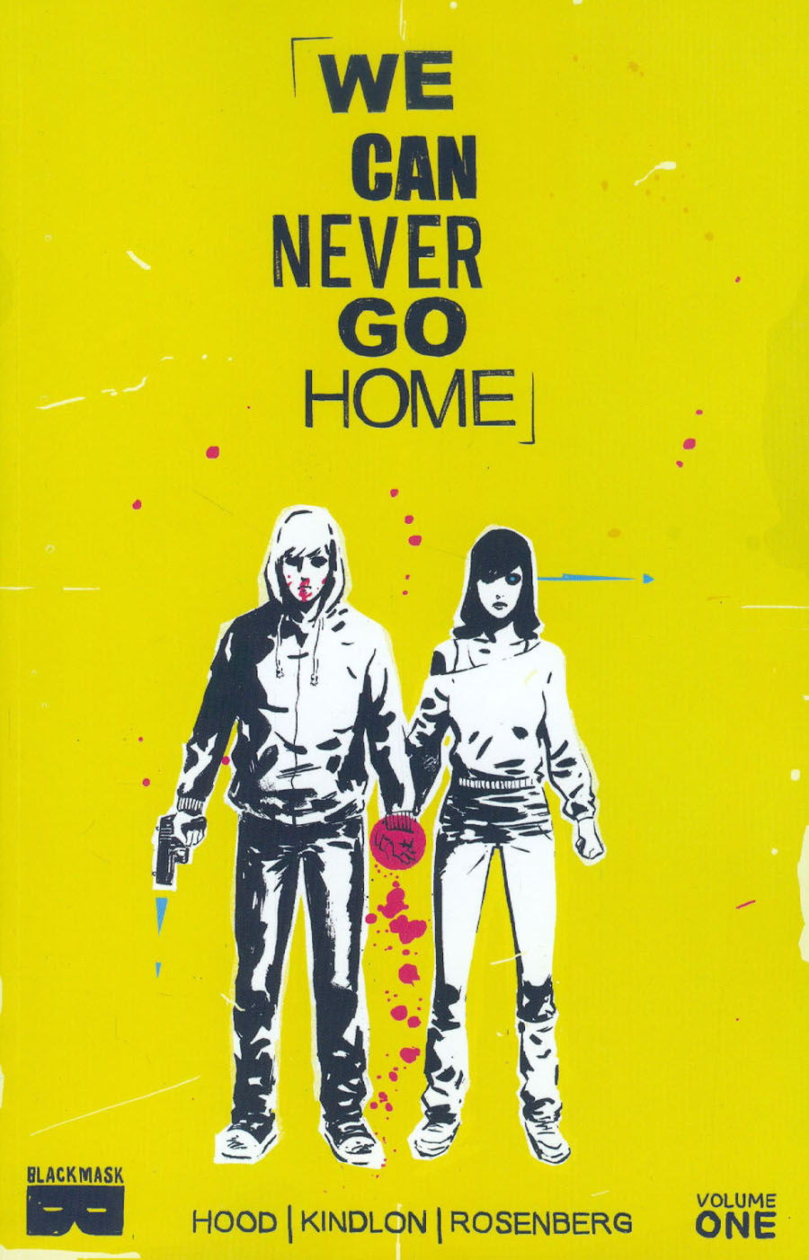 We Can Never Go Home Vol 1 What We Do Is Secret TP
