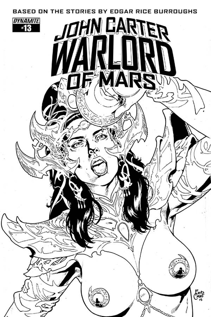 John Carter Warlord Of Mars Vol 2 #13 Cover E Incentive Fritz Casas Black & White Cover