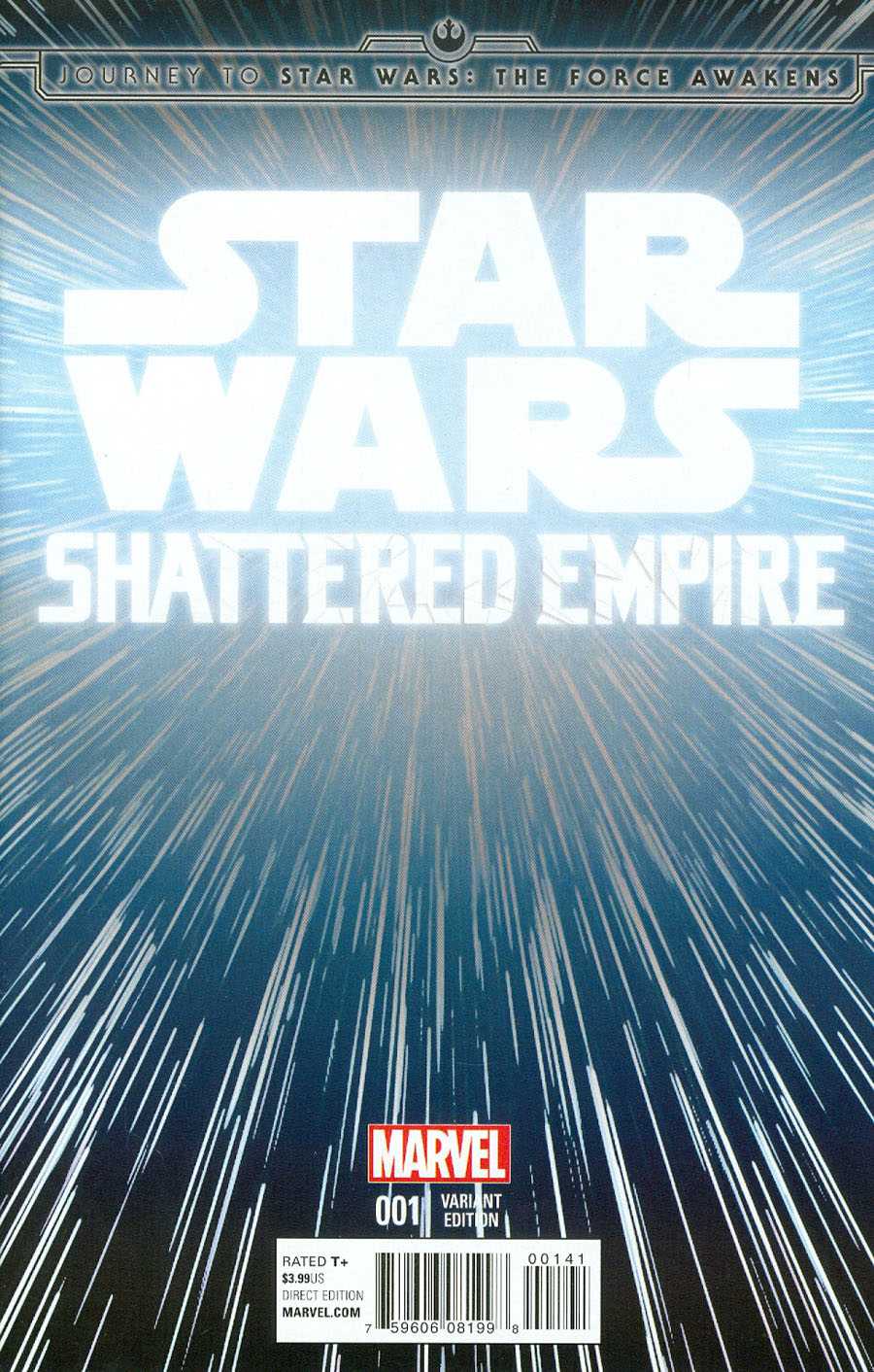 Journey To Star Wars Force Awakens Shattered Empire #1 Cover C Incentive Hyperspace Variant Cover