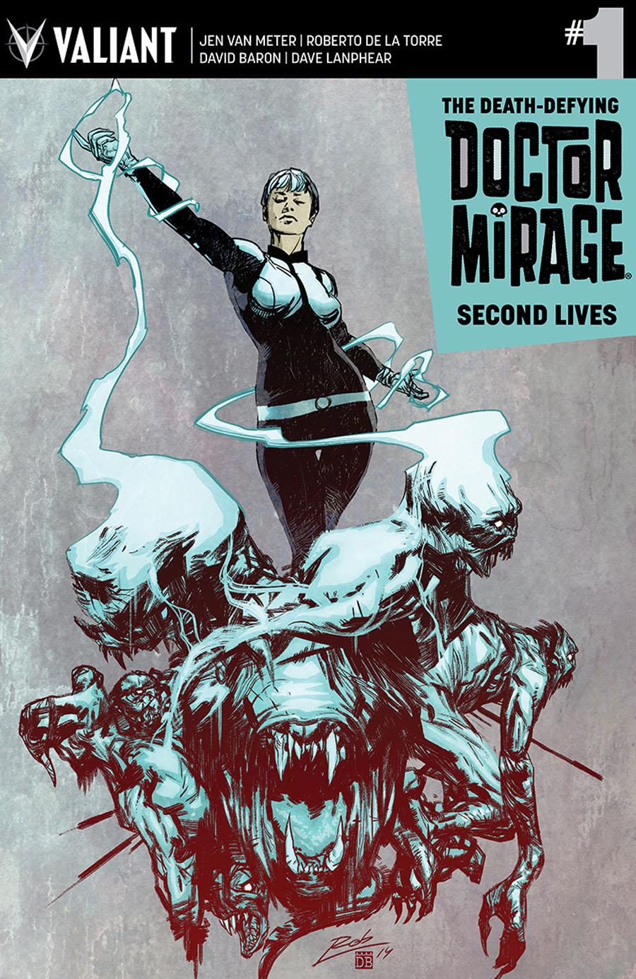 Death-Defying Doctor Mirage Second Lives #1 Cover C Variant Roberto De La Torre Cover