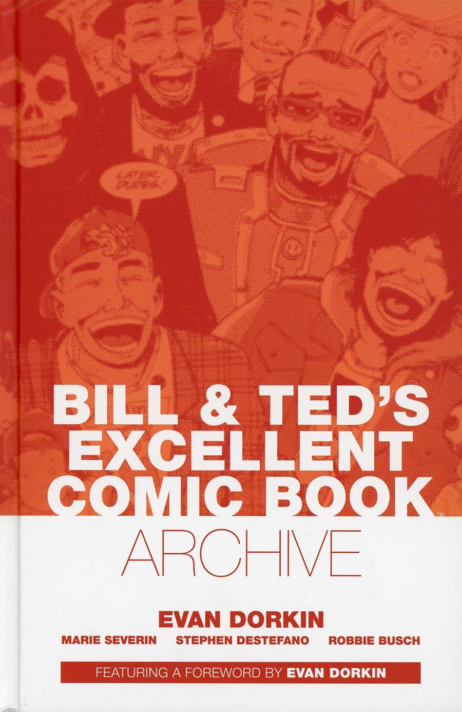 Bill & Teds Excellent Comic Book Archive HC