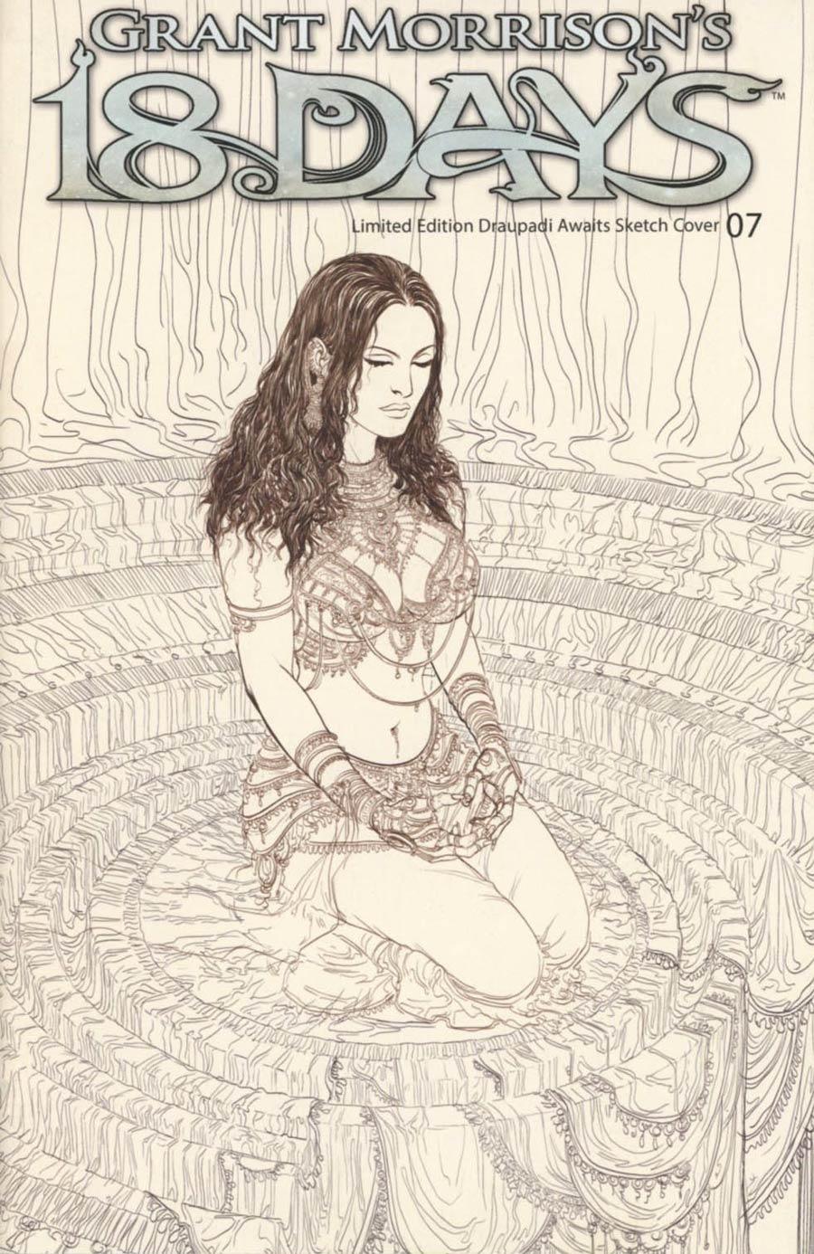 Grant Morrisons 18 Days #7 Cover C Variant Draupadi Awaits Sketch Cover