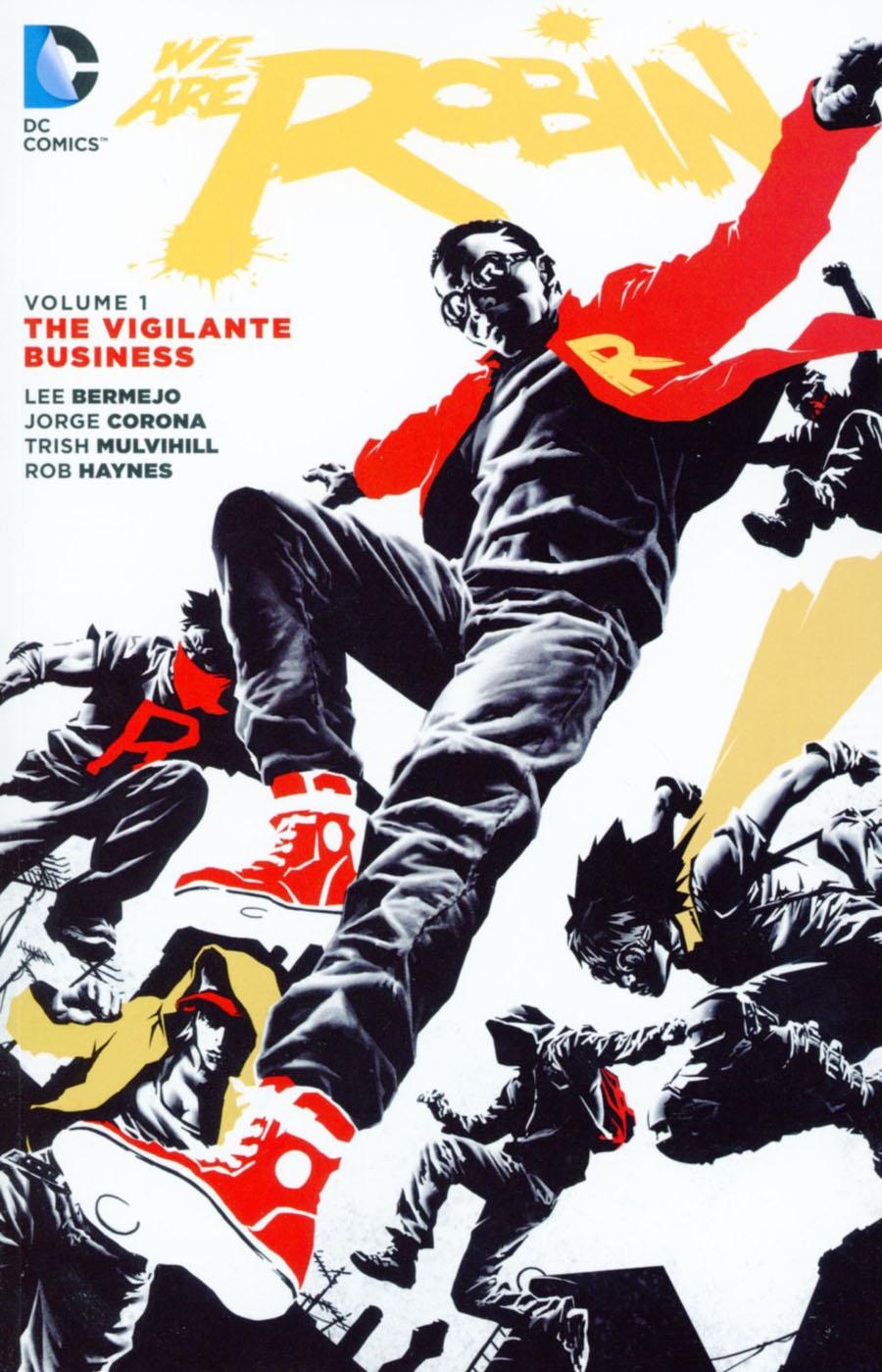We Are Robin (New 52) Vol 1 The Vigilante Business TP