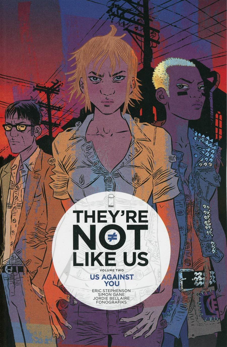 Theyre Not Like Us Vol 2 Us Against You TP