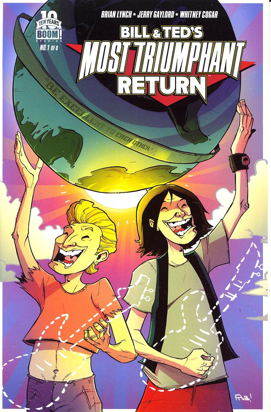 Bill & Teds Most Triumphant Return #1 Cover F Rob Guillroy