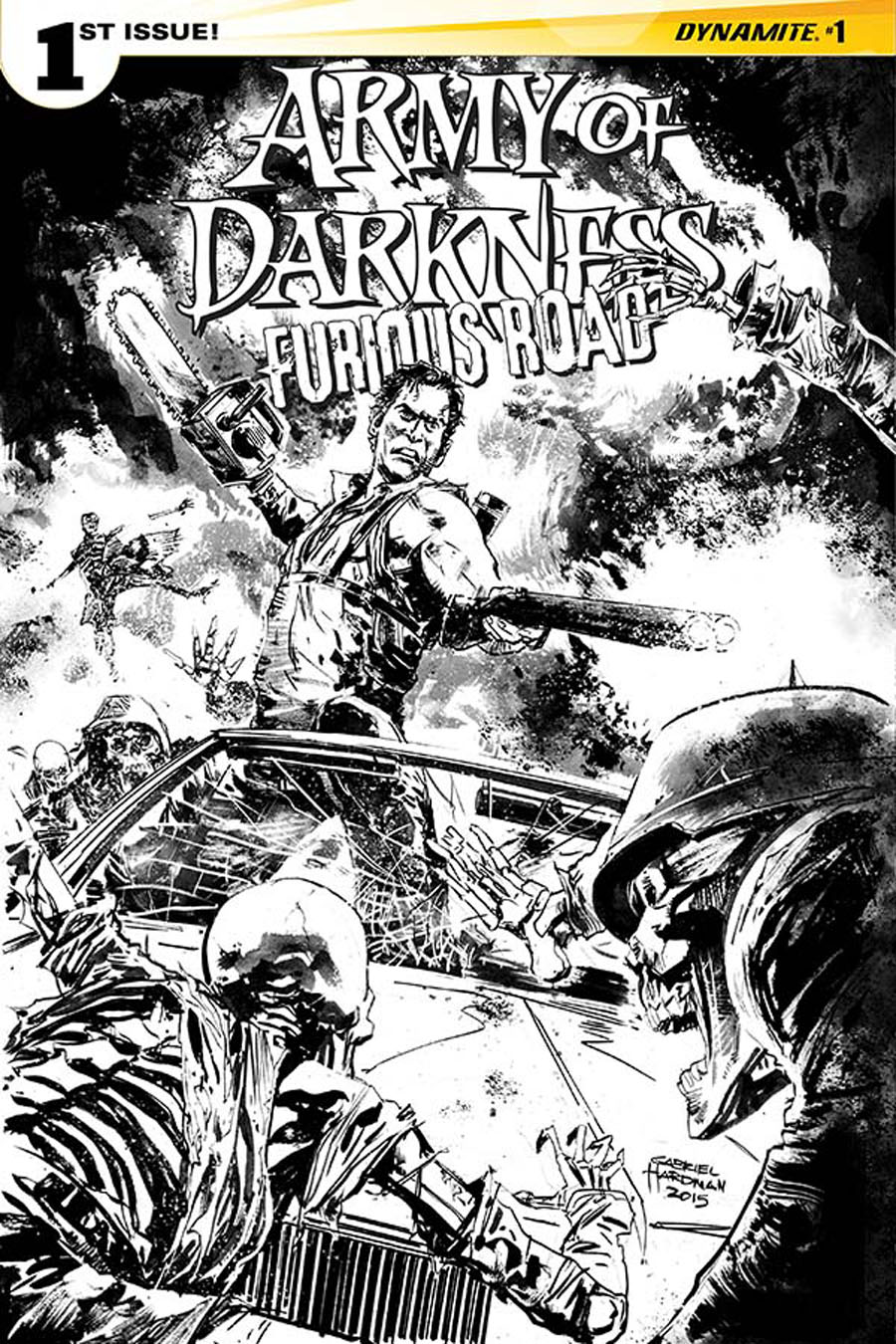 Army Of Darkness Furious Road #1 Cover G Incentive Gabriel Hardman Black & White Cover