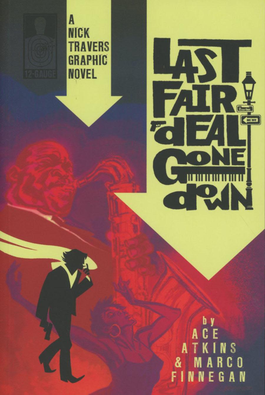 Nick Travers Vol 1 Last Fair Deal Gone Down GN
