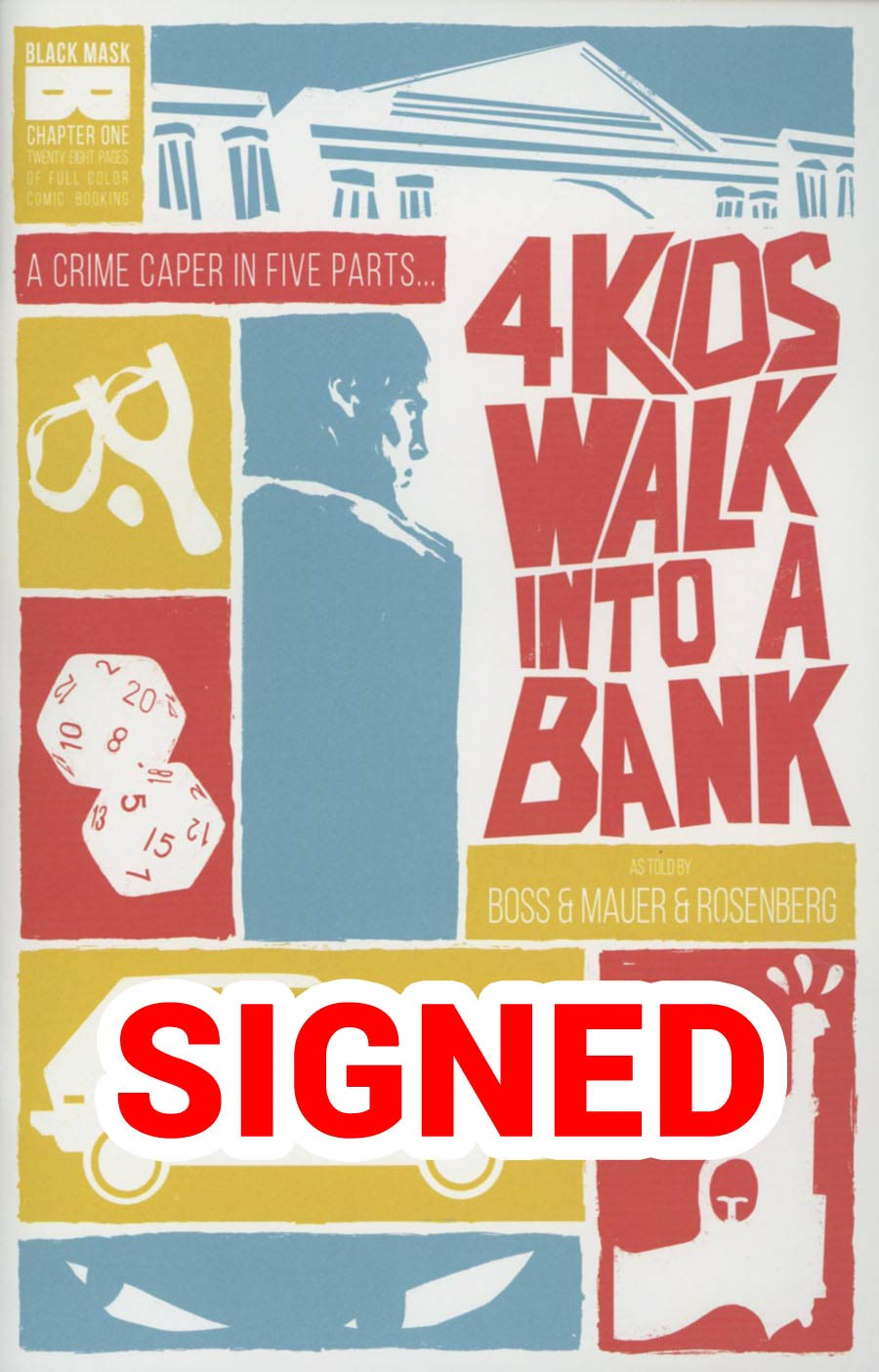 4 Kids Walk Into A Bank #1 Cover B Signed By Matthew Rosenberg & Tyler Boss