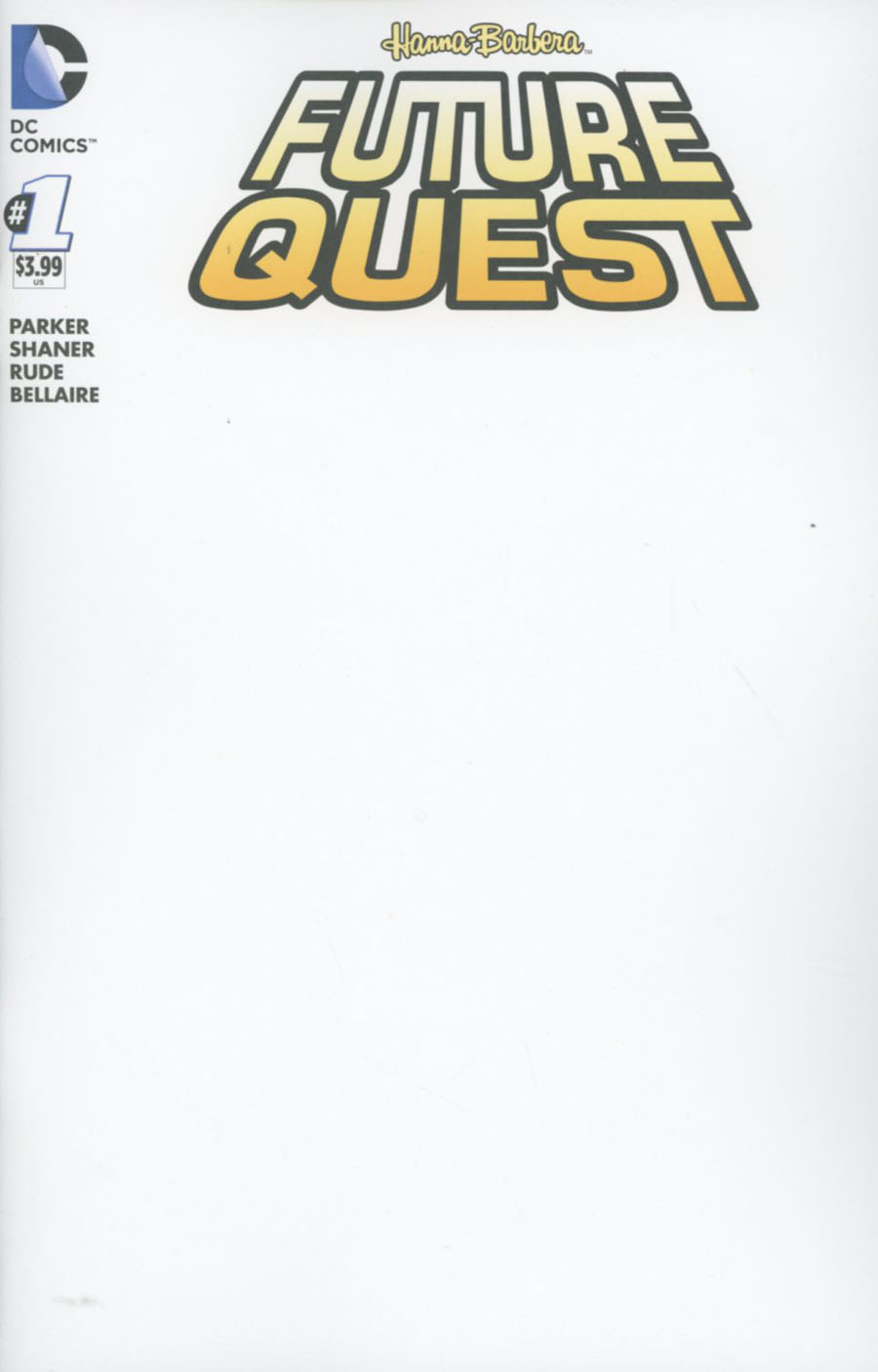 Future Quest #1 Cover B Variant Blank Cover