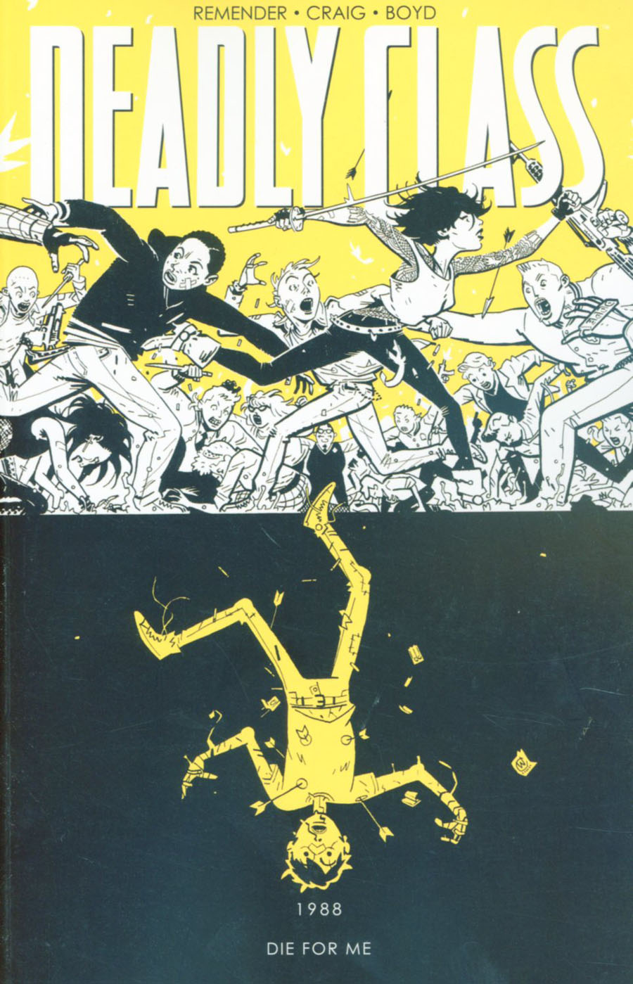 Deadly Class Vol 4 Die For Me TP