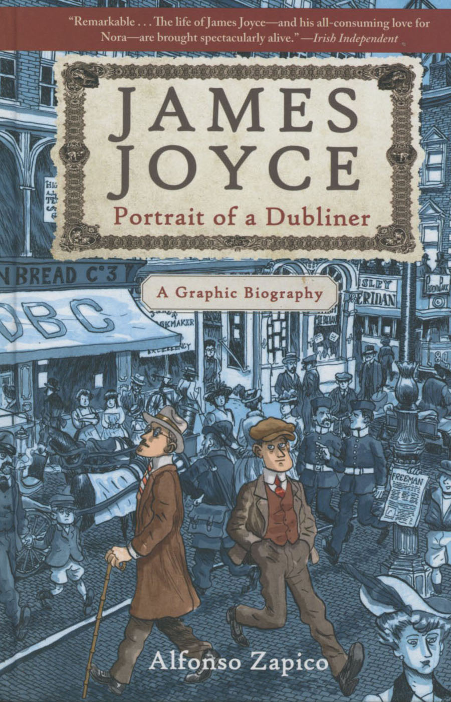 James Joyce Portrait Of A Dubliner A Graphic Biography HC