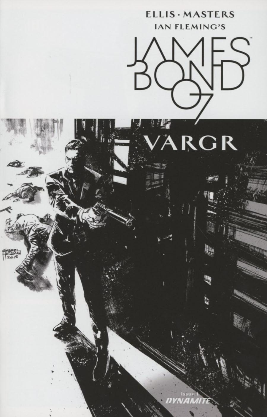 James Bond #1 Cover O Variant Gabriel Hardman Black & White Cover